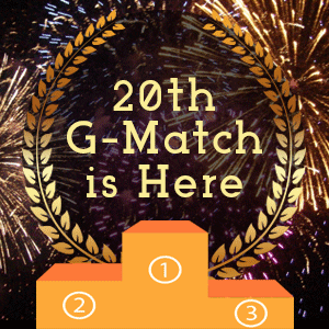 20th G-Match is here