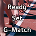 Ready Set G-Match!